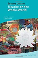 Treatise on the Whole-world (Glissant Translation Project)
