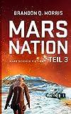 Mars Nation 3: Hard Science Fiction (Mars-Trilogie, Band 3)