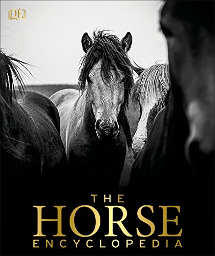 Compare Textbook Prices for The Horse Encyclopedia Illustrated Edition ISBN 9781465451439 by Hartley Edwards, Elwyn