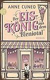Der Eiskönig aus dem Bleniotal: Roman (insel taschenbuch)