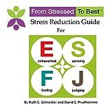 ESFJ Stress Reduction Guide