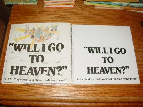 'Will I Go To Heaven?'