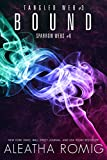 Bound: Tangled Web 3 (Sparrow Webs Book 6)