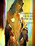 Interpreting the Figure in Watercolour...