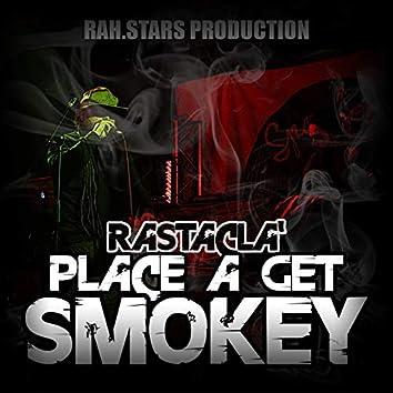 Place a Get Smokey