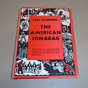 The American Songbag [Compiled by] C Sandburg