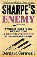 Sharpe's Enemy: The Defence of Portugal, Christmas 1812 (The Sharpe Series)