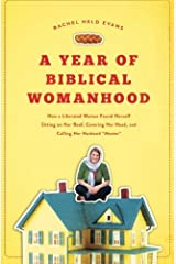 A year of biblical womanhood by Rachel Evans (30-Oct-2012) Paperback Unknown Binding