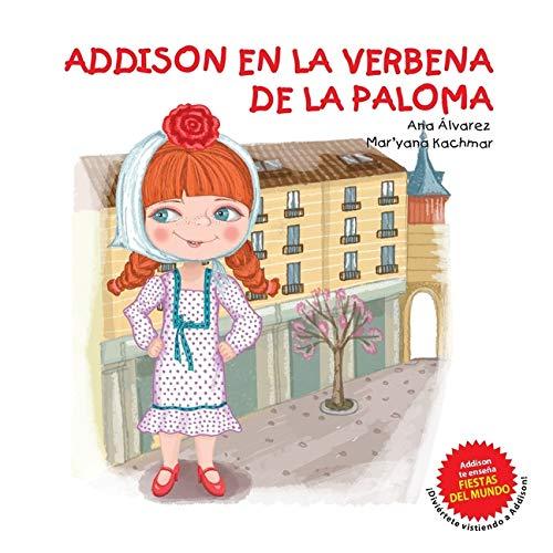 ADDISON EN LA VERBENA DE LA PALOMA: 2 (Colección Addison)