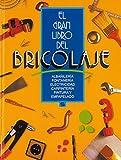 El gran libro del bricolaje (naranja) (El Gran Libro Del...