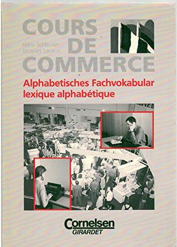 Cours de commerce, Alphabetisches Fachvokabular