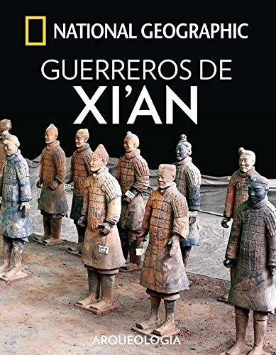 Guerreros de Xi'an (ARQUEOLOGÍA) (Spanish Edition)