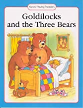 Goldilocks and the Three Bears: A Traditional Story with Simple Text and Large Type. for Ages 5 and Up (Award Young Readers series)