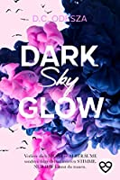 DARK Sky GLOW: Geheimer Liebesroman (Glow Reihe 4)