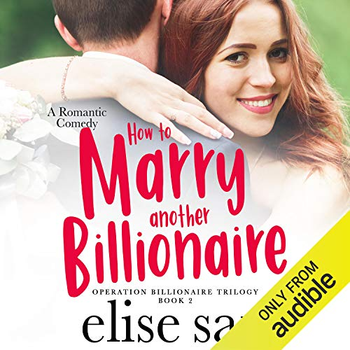 Couverture de How to Marry Another Billionaire