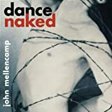 Songtexte von John Mellencamp - Dance Naked