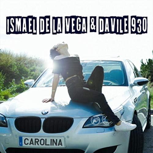 Ismael de la Vega & Davile 930