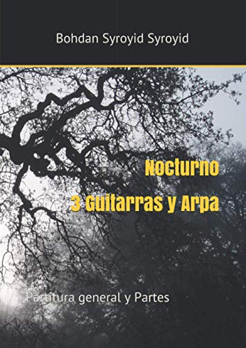 Nocturno. 3 Guitarras y Arpa: Partitura general y Particellas (Autograph Edition of Contemporary Music)