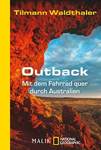 Outback: Mit dem Fahrrad quer durch Australien (German Edition)