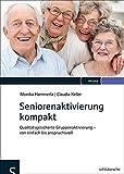 Seniorenaktivierung kompakt - Monika Hammerla