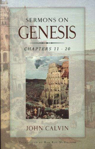 Sermons on Genesis, Chapters 11:5-20:7