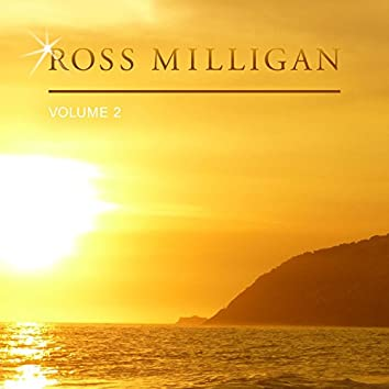 Ross Milligan, Vol. 2
