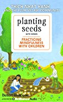 Planting Seeds With Songs: Practicing Mindfulness With Children