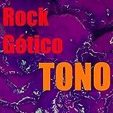 Tono Rock Gótico