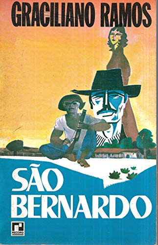 São Bernardo - Graciliano Ramos Record 1988