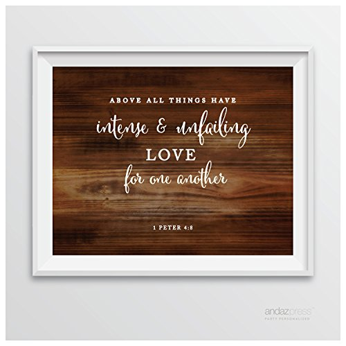 Andaz Press Biblical Wedding Signs, Rustic Wood Print Poster, 8.5-inch x 11-inch, Above All Things Have Intense and unfailing Love for one Another, 1 Peter 4:8, Bible Scripture Verse Quotes, 1-Pack