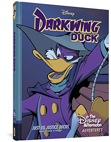 Darkwing Duck: Just Us Justice Ducks: Disney Afternoon Adventures Vol. 1