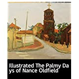 Illustrated The Palmy Days of Nance Oldfield: World Novel Recommendation (English Edition)