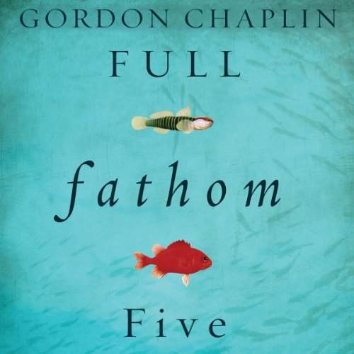 Full Fathom Five audiobook cover art