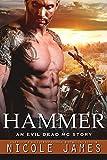 HAMMER: An Evil Dead MC Story (The Evil Dead MC Series Book 10)