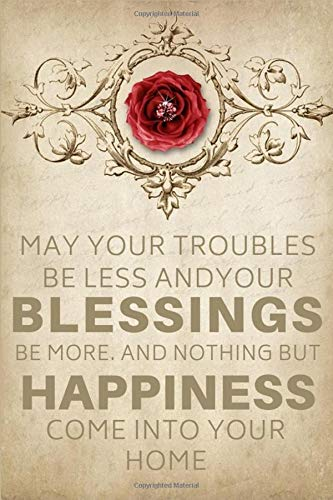 May Your Troubles Be Less And Your Blessings Be More: Wedding Gift For Goddaughter From Godmother - Lined Notebook Journal