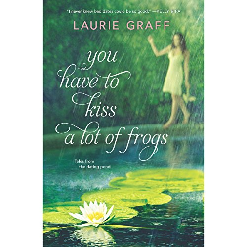 You Have to Kiss a Lot of Frogs audiobook cover art