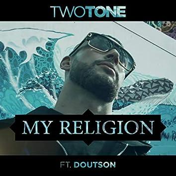 My Religion (feat. Doutson)