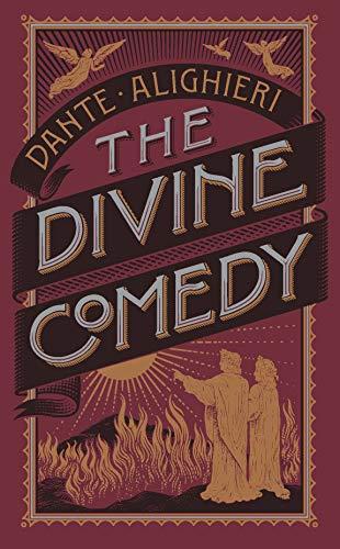 The Divine Comedy (Barnes & Noble Collectible Classics: Omnibus Edition): Alighieri Dante (Barnes & Noble Leatherbound Classic Collection)