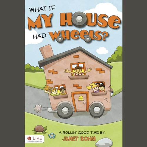 \What If My House Had Wheels?  Audiolibri