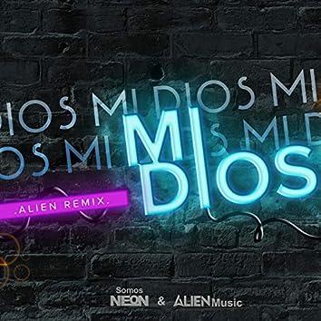 Mi Dios (Alien Music Remix)