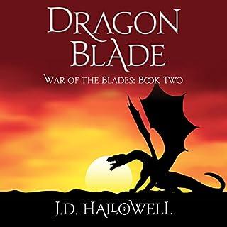Dragon Blade     War of the Blades, Book 2              Auteur(s):                                                                                                                                 J.D. Hallowell                               Narrateur(s):                                                                                                                                 Brian J. Gill                      Durée: 13 h et 25 min     Pas de évaluations     Au global 0,0