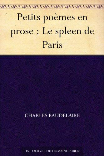 Couverture du livre Petits poèmes en prose : Le spleen de Paris