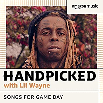 HANDPICKED with Lil Wayne