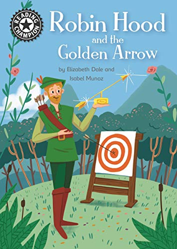Robin Hood and the Golden Arrow: Independent Reading 14 (Reading Champion) (English Edition)