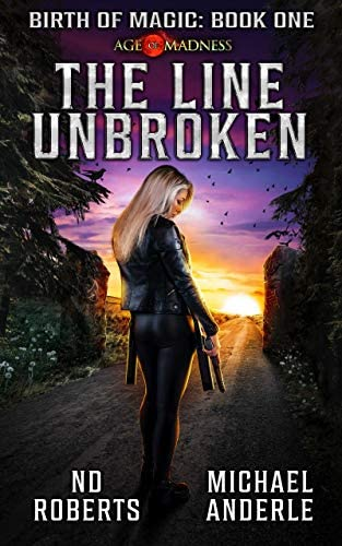 The Line Unbroken A Kurtherian Gambit Series Birth Of Magic Book 1 product image