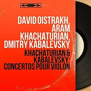 Khachaturian & Kabalevsky: Concertos pour violon (Mono Version)
