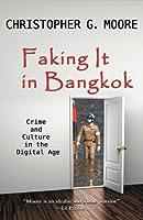 Faking It in Bangkok 6167503133 Book Cover