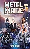 Metal Mage 5 (English Edition)