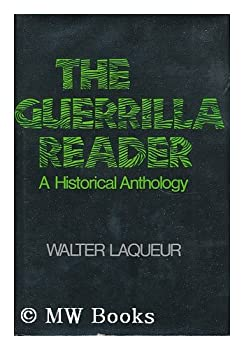 The Guerrilla Reader: A Historical Anthology 0877220956 Book Cover