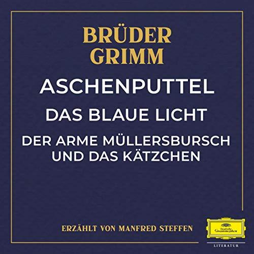 Aschenputtel / Das blaue Licht / Der arme Müllersbursch und das Kätzchen Titelbild